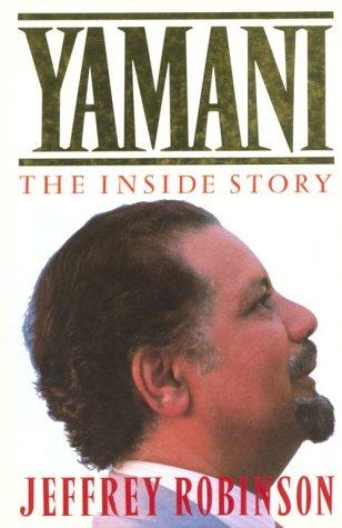 yamani-the-inside-story