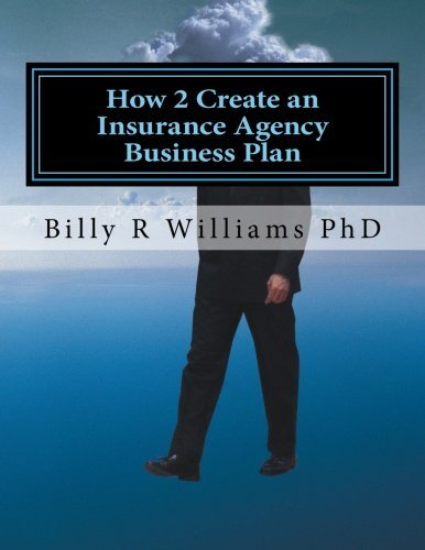 How 2 Create an Insurance Agency Business Plan: A simple Yes or No based questionnaire