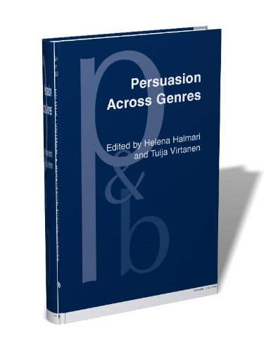 Persuasion Across Genres: A linguistic approach (Pragmatics & Beyond New Series)