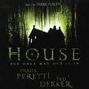 House | [Frank Peretti, Ted Dekker]