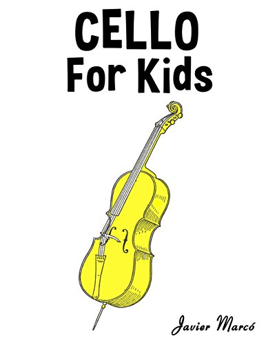 Cello for Kids: Christmas Carols, Classical Music, Nursery Rhymes, Traditional & Folk Songs!