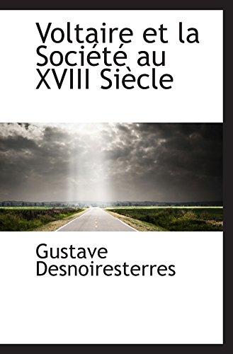 Voltaire et la Société au XVIII SiÃ..cle