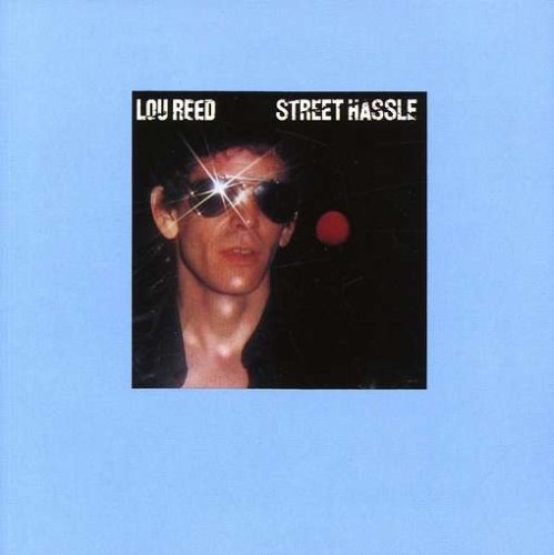 Lou Reed - Street Hassle - Zortam Music