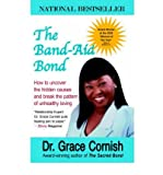 img - for The Band-Aid Bond (Paperback) - Common book / textbook / text book