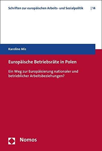 europaische-betriebsrate-in-polen-ein-weg-zur-europaisierung-nationaler-und-betrieblicher-arbeitsbez