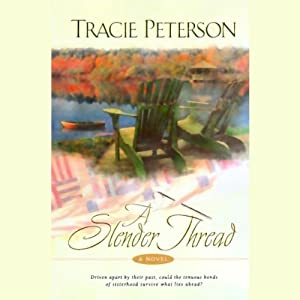 A Slender Thread | [Tracie Peterson]