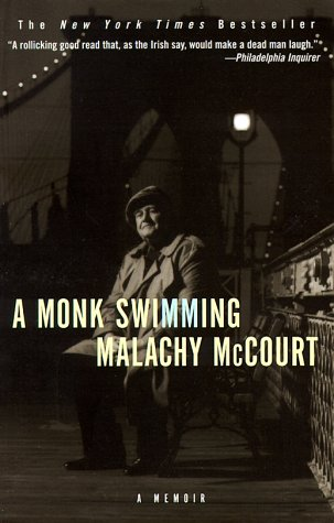 A Monk Swimming: A Memoir, Malachy McCourt