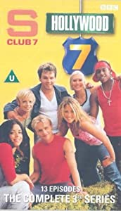 S Club 7: Hollywood 7- The Complete 3rd Series [VHS] [2002]