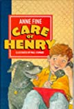 Care of Henry (0744541484) by Fine, Anne