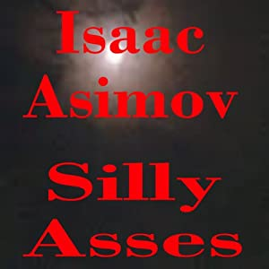 Silly Asses Audiobook