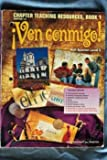 Ven Conmigo! Chapter Teaching Resources, Book 1, Chapters 1-4