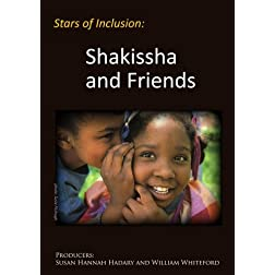 Stars of Inclusion: Shakissha and Friends