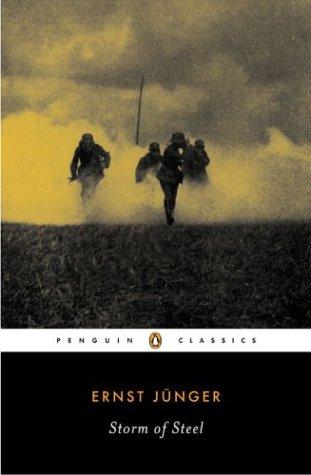 Storm of Steel (Penguin Classics), Ernst Jünger