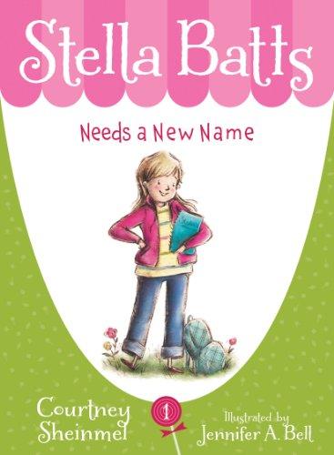 Stella Batts Needs a New Name PDF