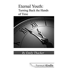 Eternal Youth: Turning Back the Hands of Time