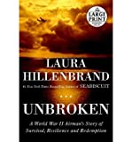 Image of By Laura Hillenbrand Unbroken: A World War II Story of Survival, Resilience, and Redemption (Random House Large Print) (Lrg)