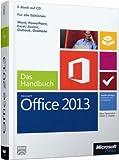 Microsoft Office 2013 - Das Handbuch: Für alle Editionen
