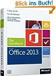 Microsoft Office 2013 - Das Handbuch:...