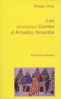 Les nouveaux contes d\'Amadou Koumba par Birago Diop