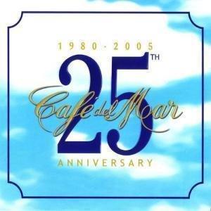 Cafe del Mar - Cafe Del Mar 25th Anniversary - Zortam Music
