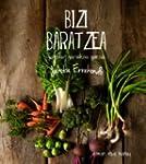 Bizi Baratzea - Garaian Garaikoa Gara...