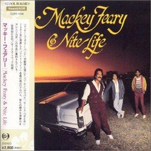 Mackey Feary Nite Life Mackey Feary Nite Life
