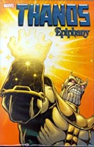 Ephiphany (Thanos) by Jim Starlin and Jeff Youngquist