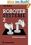 Robotersysteme 2: Graphische Simulati...
