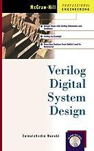 Verilog Digital System Design with CDROM (McGraw-Hill Professional Engineering)