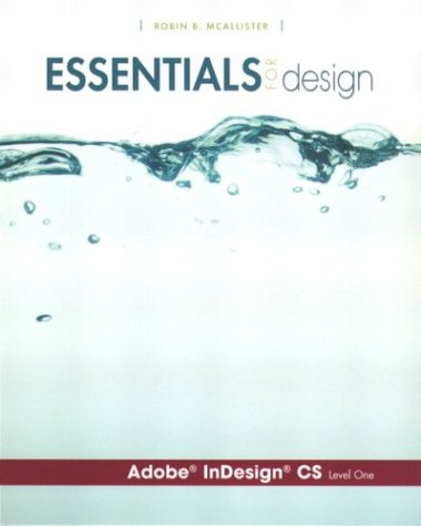 Essentials for Design Adobe InDesign CS-Level 1