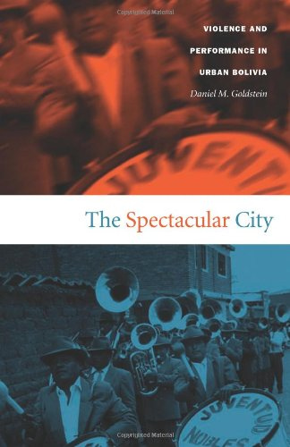The Spectacular City: Violence and Performance in Urban...