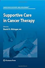 Supportive Care in Cancer Therapy (Cancer Drug Discovery and Development)