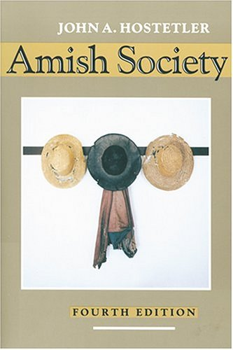 Amish Society, John A. Hostetler