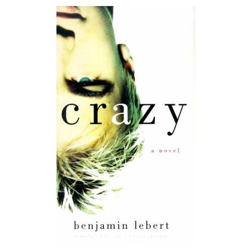 Crazy, Lebert, Benjamin