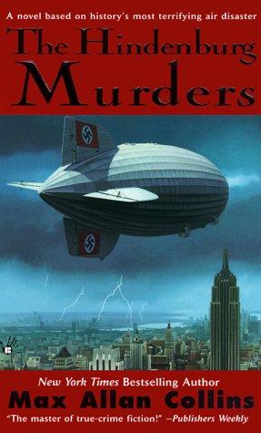 The Hindenburg Murders, Max Allan Collins