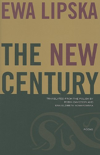 The New Century: Poems, Ewa Lipska