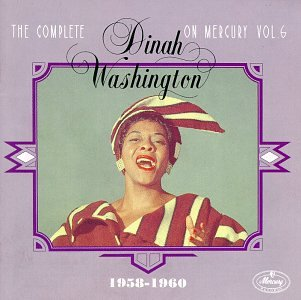 Dinah Washington - The Complete Dinah Washington on Mercury, Vol. 6 - Zortam Music