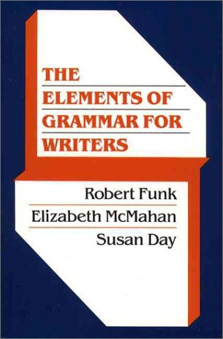 Elements of Grammar for Writers, The
