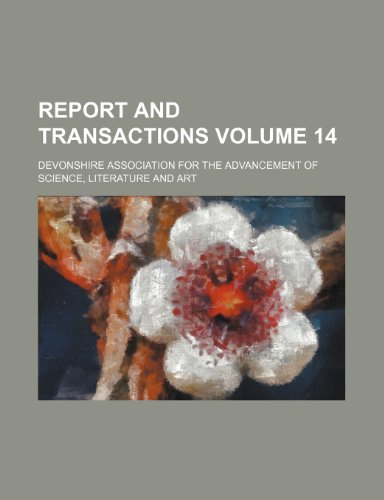 Report and transactions Volume 14