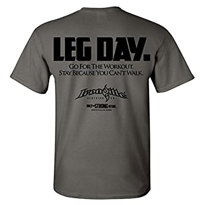 Ironville Leg Day Go For The Workout Bodybuilding T-Shirt