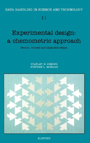 Experimental Design: A Chemometric Approach, Volume 11, Second Edition (Data Handling in Science and Technology)