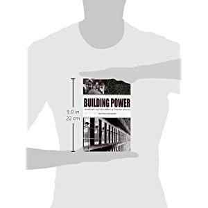 Building Power: Architecture and Surveillance in Victorian America