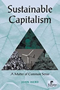 Sustainable Capitalism A Matter of Common Sense - Ikerd J.