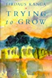 Trying to Grow (0747505497) by Firdaus Kanga