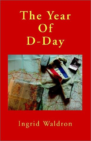 The Year of D-Day, Ingrid Waldron