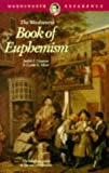 The Wordsworth Book of Euphemism (Wordsworth Collection Reference Library)