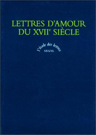 Lettres d'amour du XVIIe siècle