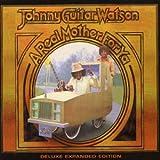 "echange, troc Johnny ""Guitar"" Watson - A Real Mother For Ya"