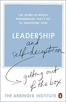 leadership and self-deception getting out of the box pdf download