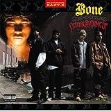 Creepin on Ah Come Up ~ Bone Thugs-n-Harmony